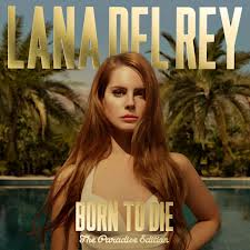 born to die- the paradise edition